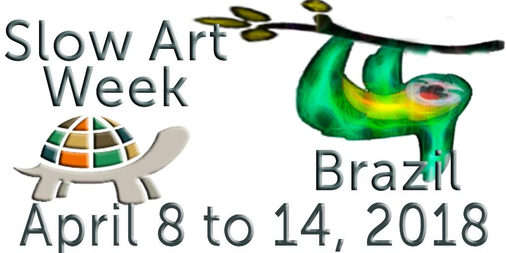 Slow Art Week Brazil-08 a 14 de Abril